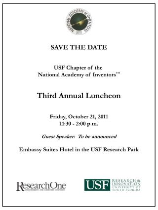 SAVE THE DATE USF Chapter of the  National Academy of Inventors ™ Third Annual Luncheon