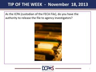 TIP OF THE WEEK  -  November  18, 2013