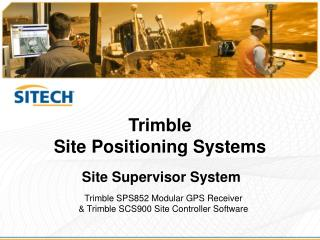 Site Supervisor System