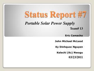 Status  Report #7