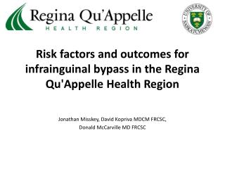 Risk factors and outcomes for infrainguinal bypass in the Regina Qu'Appelle Health Region