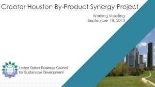 Greater Houston By-Product Synergy Project
