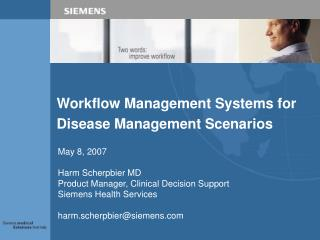 Workflow Management Systems for Disease Management Scenarios