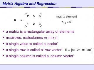 Matrix Algebra and Regression