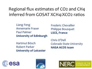 Regional  flux  e stimates  of CO2 and CH4  inferred from GOSAT XCH4:XCO2 ratios