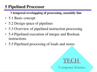 5  Pipelined Processor