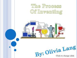The Process  Of Inventing