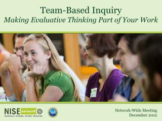 Team-Based Inquiry Making Evaluative Thinking Part of Your Work