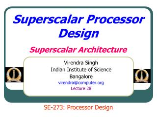 Superscalar Processor Design Superscalar Architecture