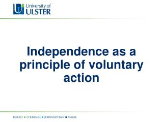 Independence as a principle of voluntary action