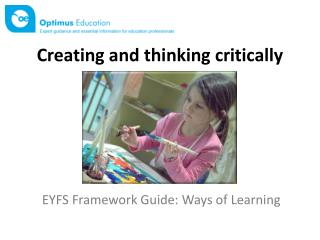 Creating and thinking critically