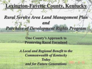 Lexington-Fayette County, Kentucky Rural Service Area Land Management Plan and