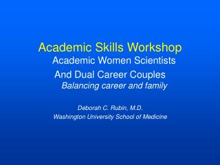 Academic Skills Workshop Academic Women Scientists