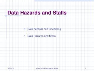 Data Hazards and Stalls