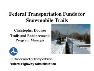 Federal Transportation Funds for Snowmobile Trails