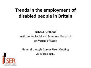 Trends  in the employment of disabled people in Britain
