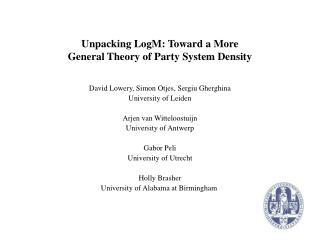 Unpacking LogM: Toward a More  General Theory of Party System Density