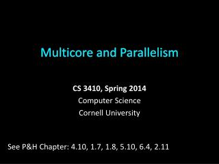 Multicore and Parallelism