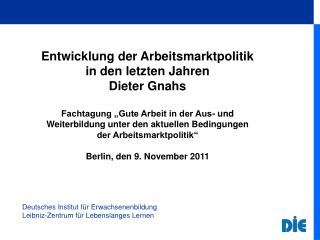 Deutsches Institut für Erwachsenenbildung Leibniz-Zentrum für Lebenslanges Lernen