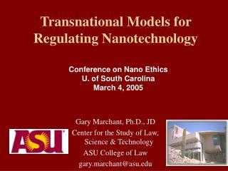Transnational Models for Regulating Nanotechnology