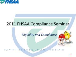 2011 FHSAA Compliance Seminar