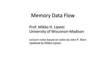 Memory Data Flow