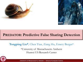 Predator : Predictive False Sharing Detection