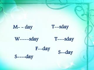 M- - day
