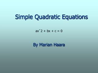 Simple Quadratic Equations