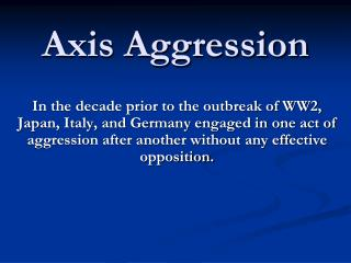 Axis Aggression
