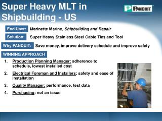 Super Heavy MLT in Shipbuilding - US
