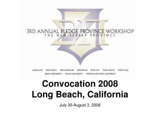 Convocation 2008 Long Beach, California