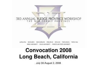 Convocation 2008 Long Beach, California