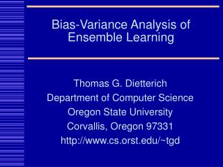 Bias-Variance Analysis of Ensemble Learning