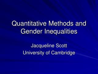 Quantitative Methods and Gender Inequalities