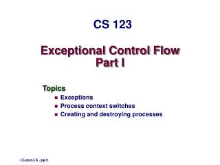 Exceptional Control Flow Part I