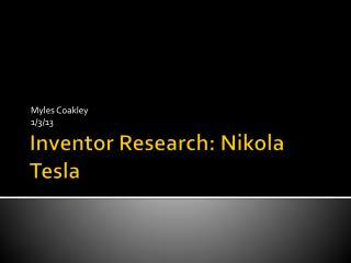 Inventor Research: Nikola Tesla