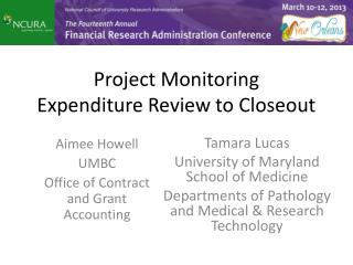 Project Monitoring Expenditure Review to  Closeout