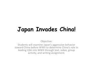 Japan Invades China!