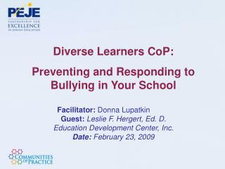 Diverse Learners  CoP : Preventing and Responding to Bullying in Your School
