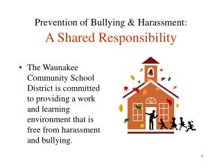 Prevention of Bullying & Harassment: A Shared Responsibility