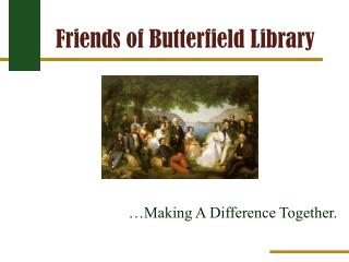 Friends of Butterfield Library