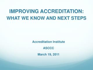 IMPROVING ACCREDITATION: