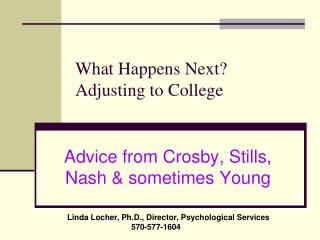 What Happens Next?  Adjusting to College