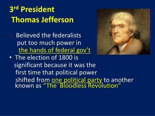 3 rd  President  Thomas Jefferson