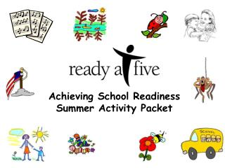 Achieving School Readiness Summer Activity Packet