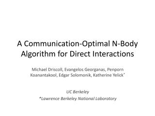 A Communication-Optimal N-Body Algorithm for Direct Interactions