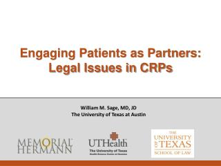 Engaging Patients as Partners:  Legal  Issues in CRPs