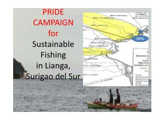 PRIDE CAMPAIGN for Sustainable  Fishing  in  Lianga ,  Surigao  del  Sur
