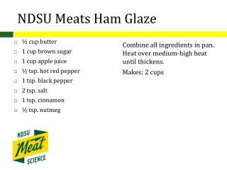 NDSU Meats Ham Glaze
